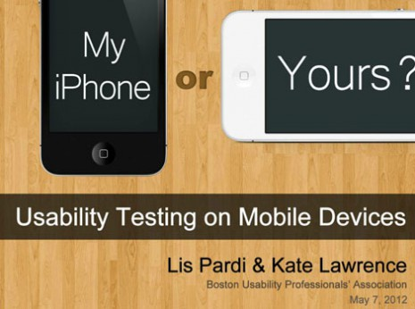 Your iPhone or Mine? Usability Testing on Mobile Devices